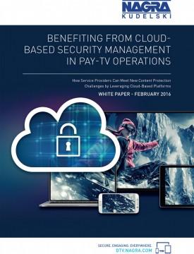 NAGRA_WhitePaper_Cloud-BasedSecurity-1