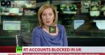UK freezes RT bank accounts